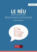 Livre blanc Le RÉU, Répertoire Électoral Unique.