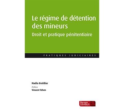 Visuel du livre Le régime de détention des mineurs.