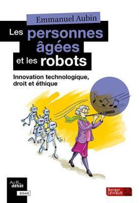 Ouvrage Les personnes âgées et les robots.