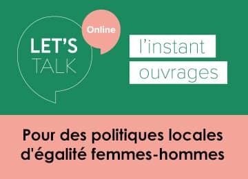 Webinaire Let's Talk sur l'égalité Femmes-Hommes
